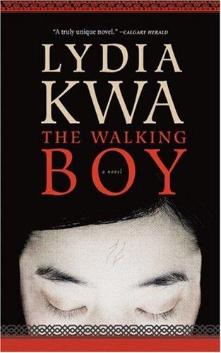 9781552637852: The Walking Boy: A Novel
