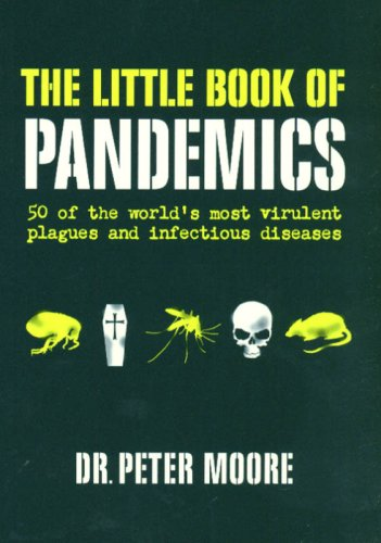 9781552638330: The Little Book of Pandemics: 50 of the World's Most Virulent Plagues and Infectious Diseases
