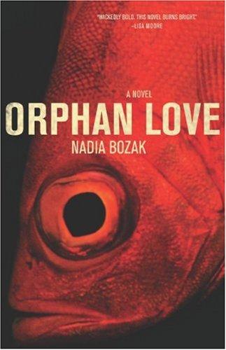 9781552638644: Orphan Love