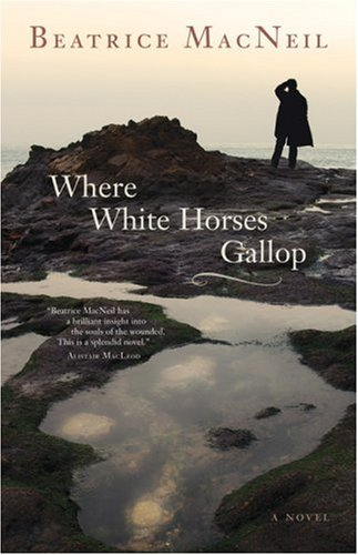 Where White Horses Gallop: A Novel (Inscribed copy)