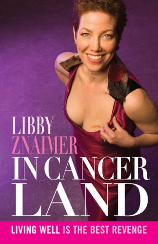 9781552639474: In Cancerland : Living Well Is the Best Revenge
