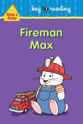 9781552639788: Max and Ruby: Fireman Max