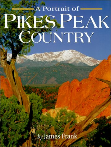 9781552650356: A Portrait of Pikes Peak Country