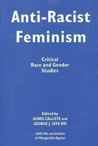 9781552660324: Anti-Racist Feminism: Critical Race and Gender Studies