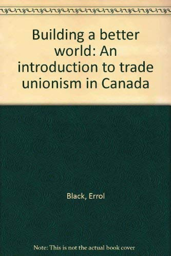 Building a Better World: An Introduction to: Errol; Silver Black