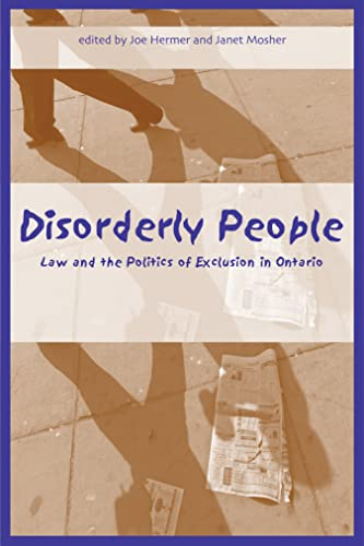 Disorderly People: Law and the Politics of: Hermer, Joe