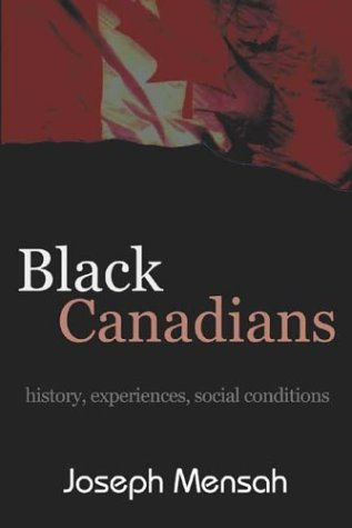 9781552660904: Black Canadians: History, Experience, Social Conditions
