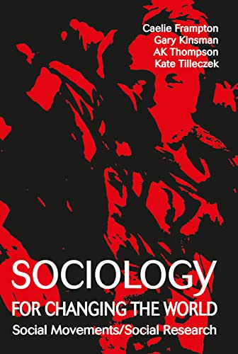 Sociology for Changing the World: Social Movements/Social Research