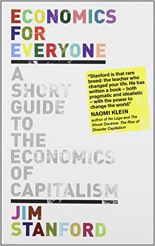 9781552662724: Economics for Everyone: A Short Guide to the Economics of Capitalism