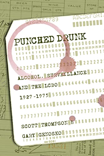 9781552663196: Punched Drunk: Alcohol, Surveillance and the LCBO, 1927-75