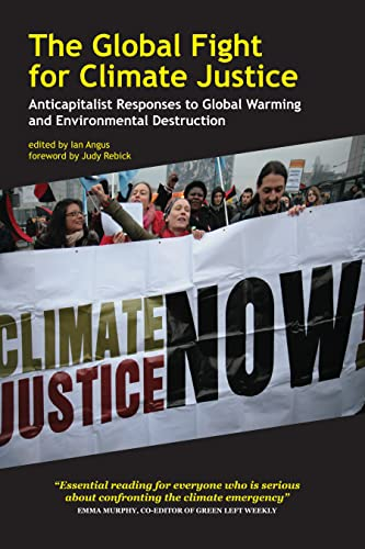 9781552663448: The Global Fight for Climate Justice: Anticapitalist Responses to Global Warming and Environmental Destruction