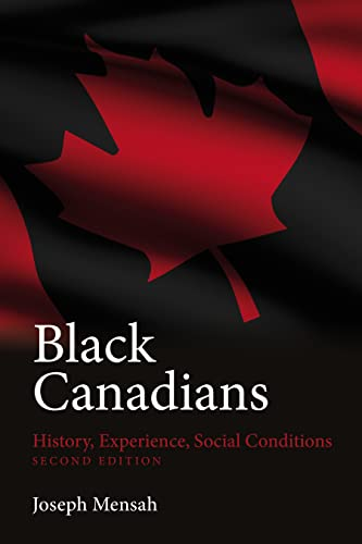 9781552663455: Black Canadians: History, Experience, Social Conditions