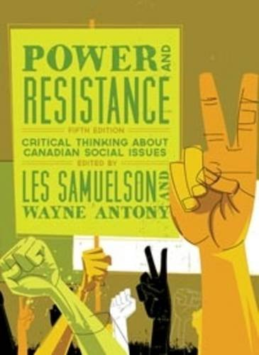9781552664742: Power and Resistance: Critical Thinking About Canadian Social Issues