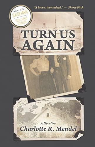 Turn Us Again: Mendel, Charlotte R.