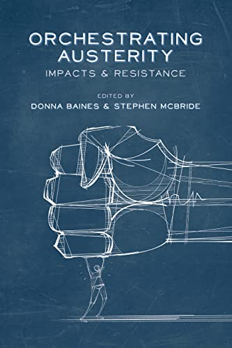 9781552666852: Orchestrating Austerity: Impacts and Resistance