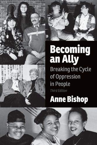 9781552667231: Becoming an Ally 3rd Edition: Breaking the Cycl E of Oppression in People
