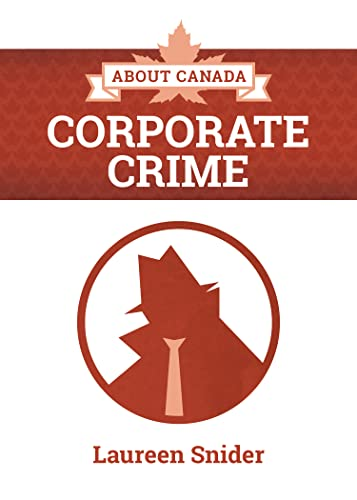 9781552667330: About Canada: Corporate Crime