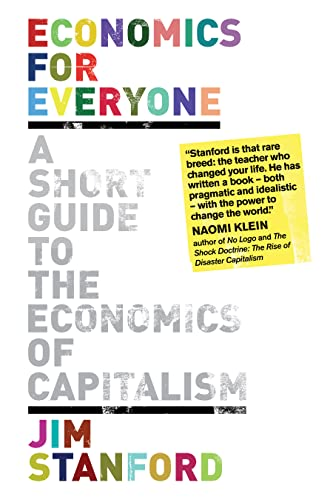 9781552667651: Economics for Everyone: A Short Guide to the Economics of Capitalism, 2nd Edition