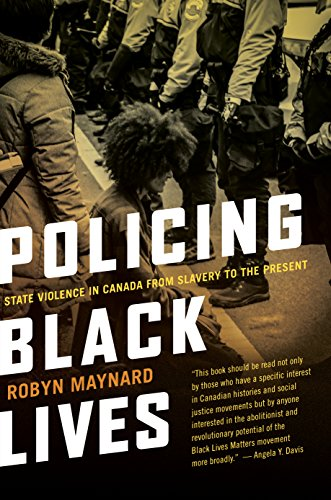 9781552669792: Policing Black Lives: State Violence in Canada from Slavery to the Present