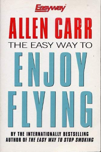 9781552671306: The Easy Way to Enjoy Flying