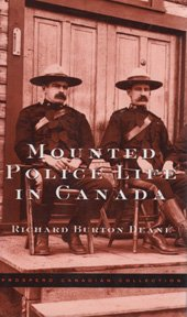 9781552671818: Mounted Police Life in Canada (Prospero Canadian Collection)