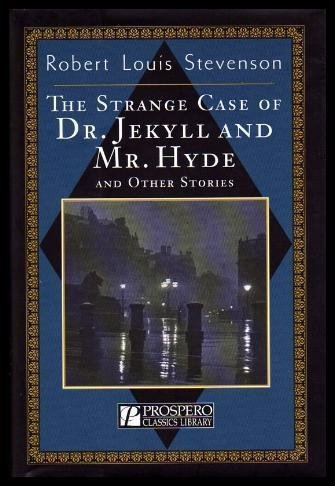 9781552671887: The Strange Case of Dr. Jekyll and Mr. Hyde Andd Other Stories