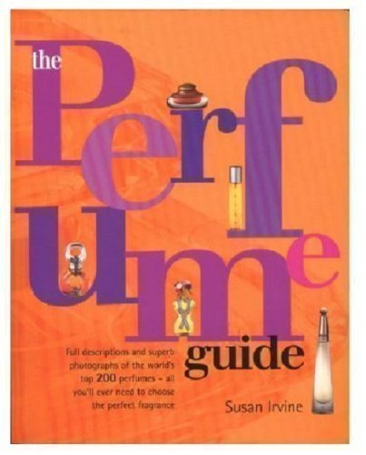 9781552671993: The Perfume Guide