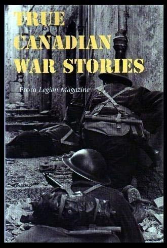 9781552672310: True Canadian War Stories