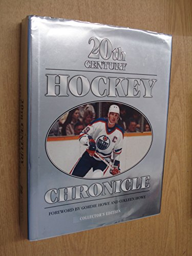 20TH CENTURY HOCKEY CHRONICLE Collector's Edition: STAN & SHIRLEY FISCHLER, MORGAN HUGHES, ...