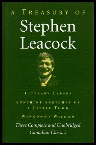 9781552672822: A Treasury of Stephen Leacock
