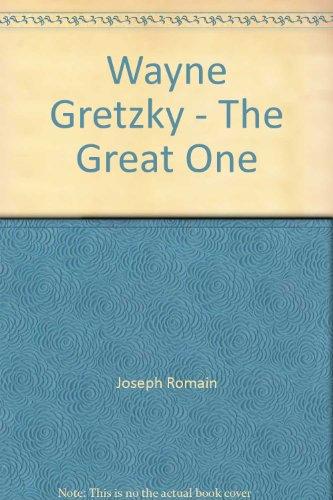 9781552672853: Wayne Gretzky - The Great One