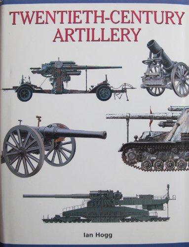 9781552674130: Twentieth-century Artillery [Hardcover] by