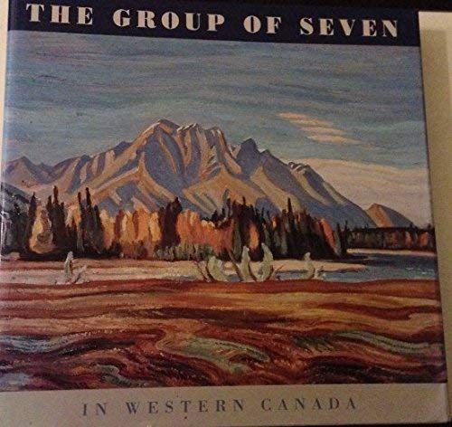 9781552675564: The Group of Seven in Western Canada