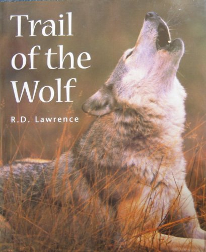 9781552678442: Trail of the Wolf