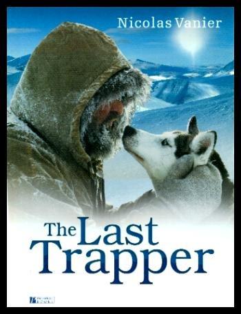 The Last Trapper: Vanier, Nicolas