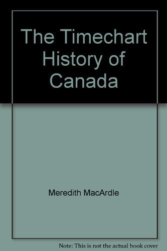 The Timechart History of Canada: Meredith MacArdle