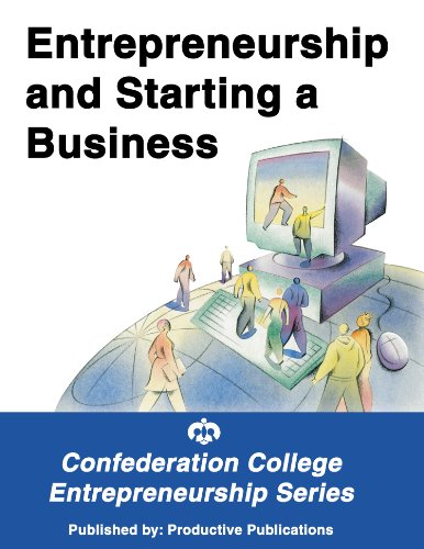 Entrepreneurship and Starting a Business: Confederation College