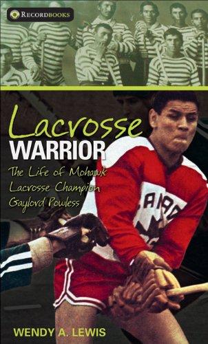 9781552770023: Lacrosse Warrior (Lorimer Recordbooks)