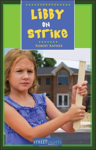 Libby On Strike (Streetlights): Robert Rayner