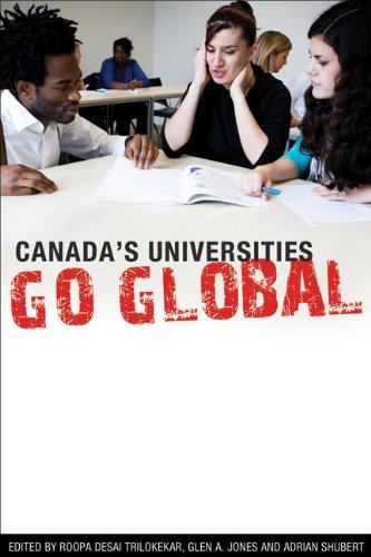 Canada's Universities Go Global (Canadian Association of University Teachers): Trilokekar ...
