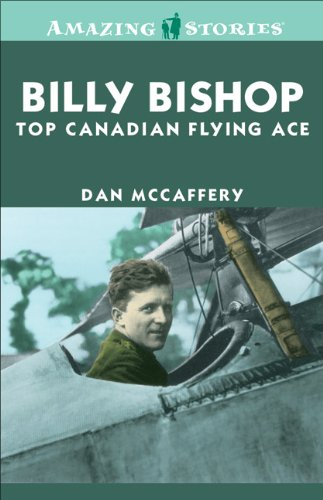 9781552774137: Billy Bishop: Top Canadian Flying Ace (Amazing Stories)