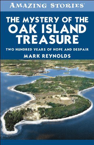 9781552774144: The Mystery of the Oak Island Treasure: Two Hundred Years of Hope and Despair (Amazing Stories)