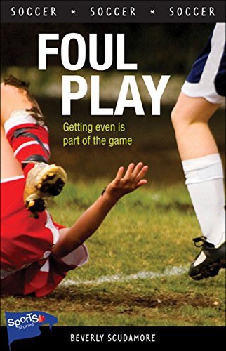 9781552775097: Foul Play (Lorimer Sports Stories)