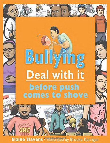 9781552775165: Bullying: Deal with it before push comes to shove, 2nd edition (Lorimer Deal With It)