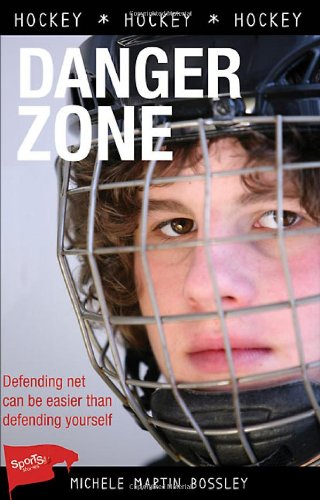 9781552775592: Danger Zone (Lorimer Sports Stories)