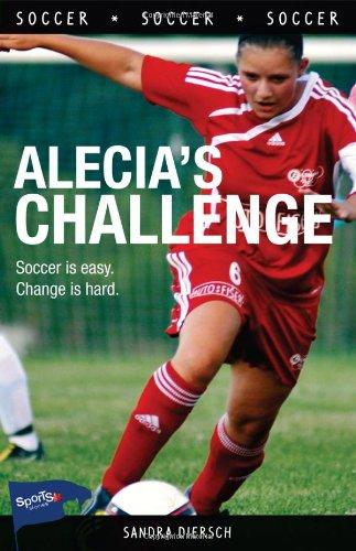 9781552778333: Alecia's Challenge (Lorimer Sports Stories)