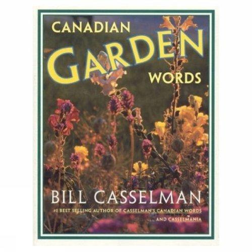 Canadian Garden Words: Casselman, Bill
