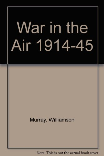 9781552781067: War in the Air 1914-45