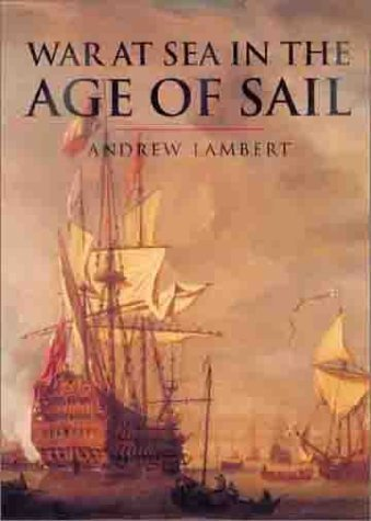 9781552781272: War At Sea In The Age Of Sail (CASSELL'S HISTORY OF WARFARE) by Lambert, Andrew (2000) Hardcover
