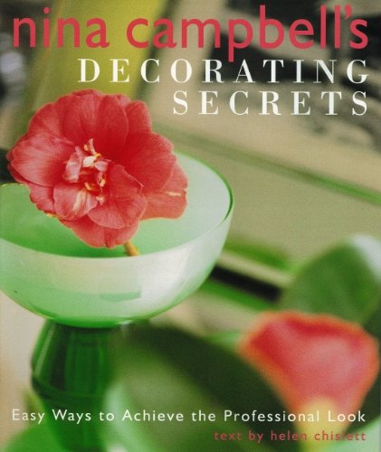 9781552781586: Nina Campbell's Decorating Secrets: Easy Ways to Achieve the Professional Look